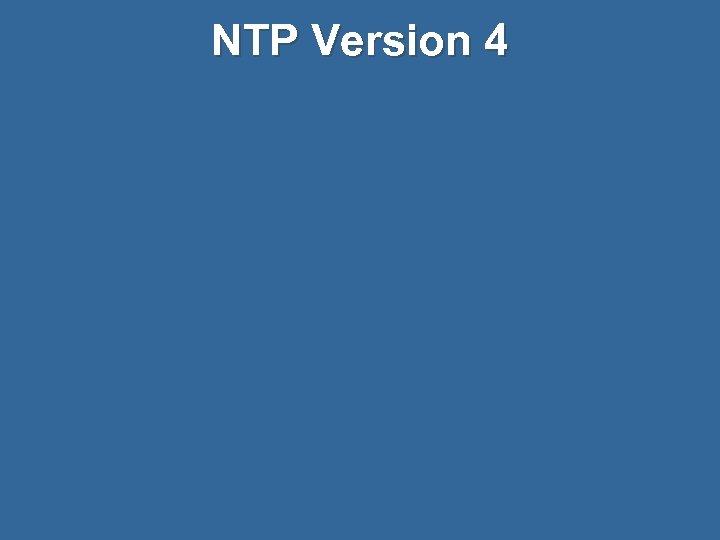 NTP Version 4