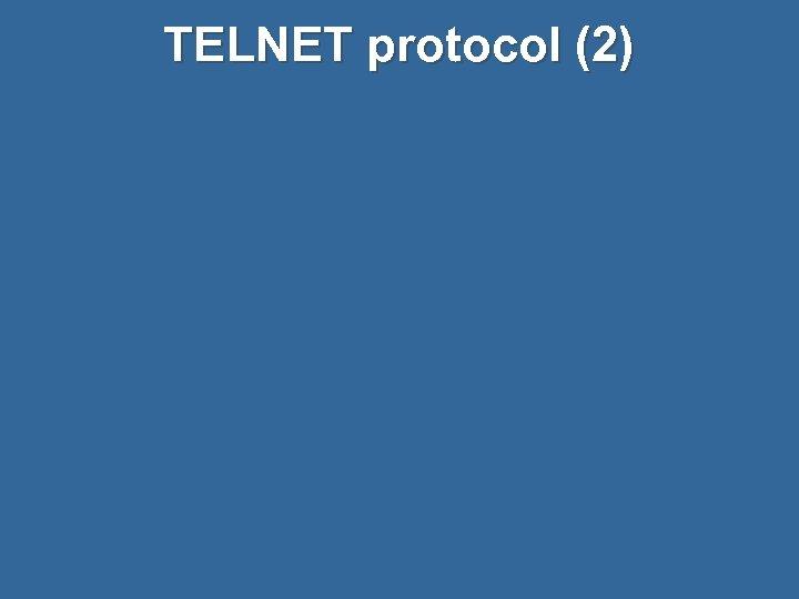 TELNET protocol (2)