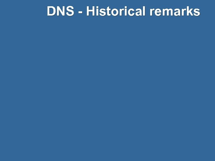 DNS - Historical remarks