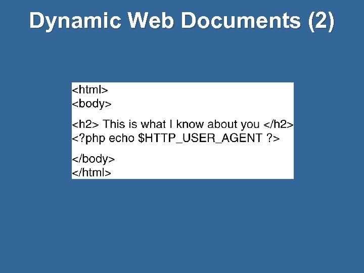 Dynamic Web Documents (2)