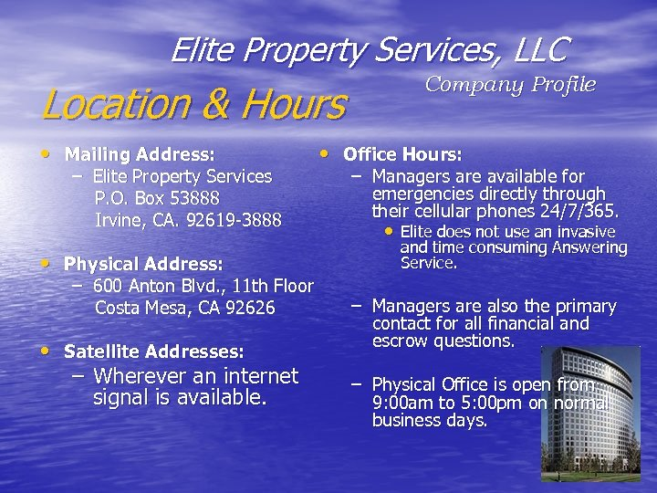 Elite Property Services, LLC Location & Hours • Mailing Address: – Elite Property Services