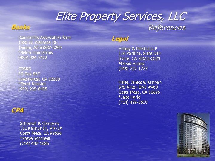 Elite Property Services, LLC Banks Community Association Banc 1665 W. Alameda Dr. Tempe, AZ