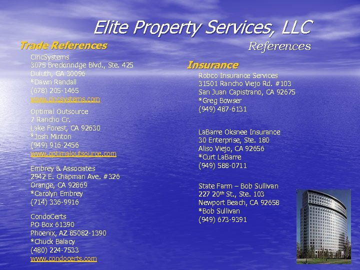 Elite Property Services, LLC Trade References Cinc. Systems 3075 Breckinridge Blvd. , Ste. 425