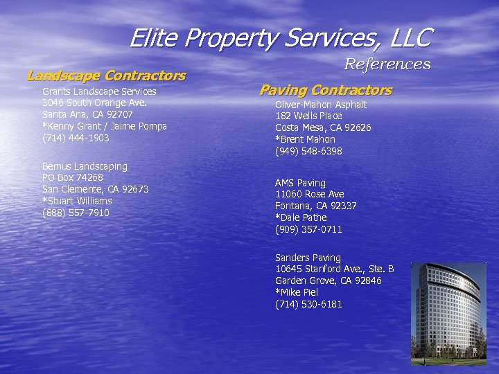 Elite Property Services, LLC Landscape Contractors Grants Landscape Services 3046 South Orange Ave. Santa