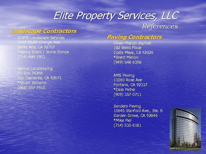 Elite Property Services, LLC Landscape Contractors Grants Landscape Services 3046 South Orange Ave. Santa