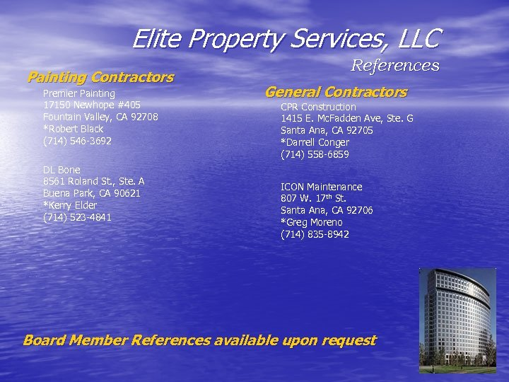 Elite Property Services, LLC Painting Contractors Premier Painting 17150 Newhope #405 Fountain Valley, CA