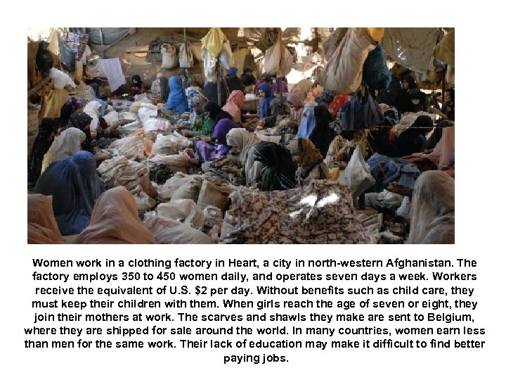 Women work in a clothing factory in Heart, a city in north-western Afghanistan. The