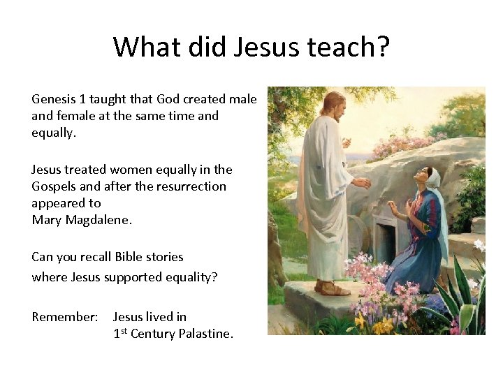 What did Jesus teach? Genesis 1 taught that God created male and female at