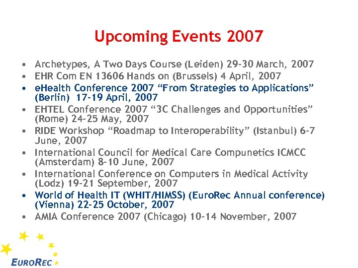 Upcoming Events 2007 • Archetypes, A Two Days Course (Leiden) 29 -30 March, 2007