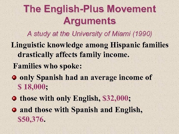 The English-Plus Movement Arguments A study at the University of Miami (1990) Linguistic knowledge