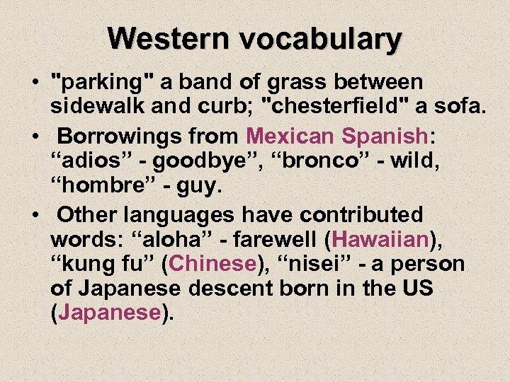 Western vocabulary •