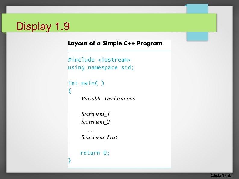 Display 1. 9 Slide 1 - 29