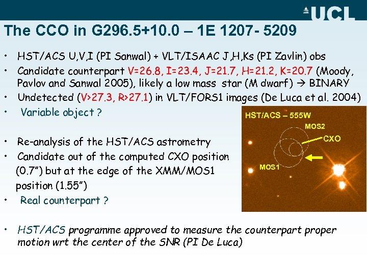 The CCO in G 296. 5+10. 0 – 1 E 1207 - 5209 •