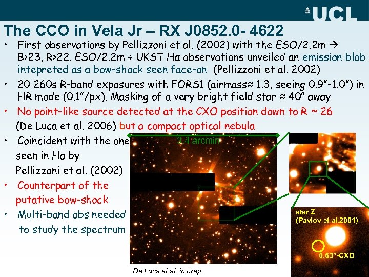 The CCO in Vela Jr – RX J 0852. 0 - 4622 • First