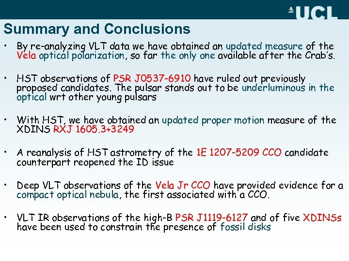 Summary and Conclusions • By re-analyzing VLT data we have obtained an updated measure