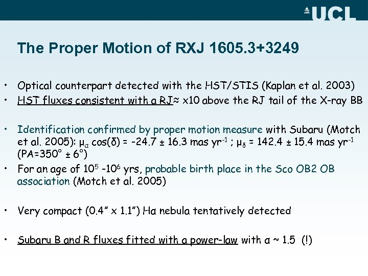 The Proper Motion of RXJ 1605. 3+3249 • Optical counterpart detected with the HST/STIS