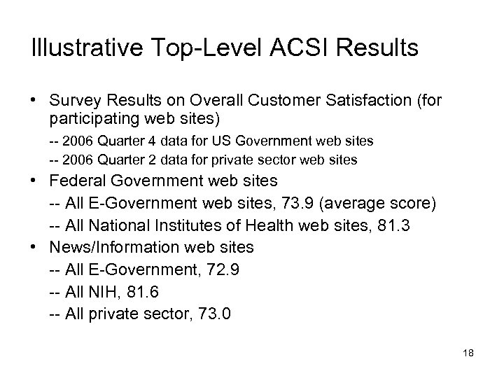 Illustrative Top-Level ACSI Results • Survey Results on Overall Customer Satisfaction (for participating web