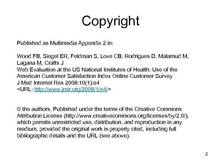 Copyright Published as Multimedia Appendix 2 in: Wood FB, Siegel ER, Feldman S, Love