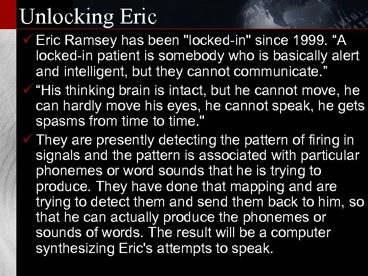 Unlocking Eric ü Eric Ramsey has been