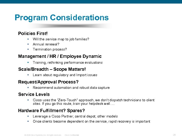 Program Considerations Policies First! § § § Will the service map to job families?