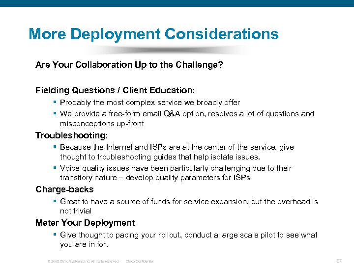 More Deployment Considerations Are Your Collaboration Up to the Challenge? Fielding Questions / Client