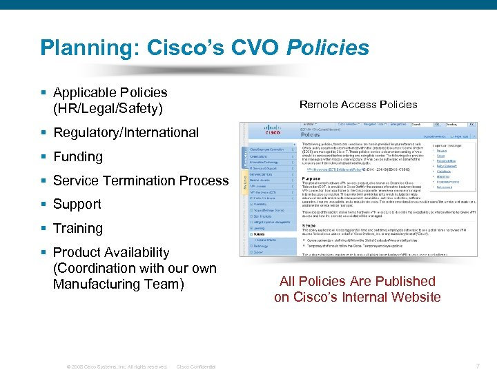 Planning: Cisco's CVO Policies § Applicable Policies (HR/Legal/Safety) Remote Access Policies § Regulatory/International §