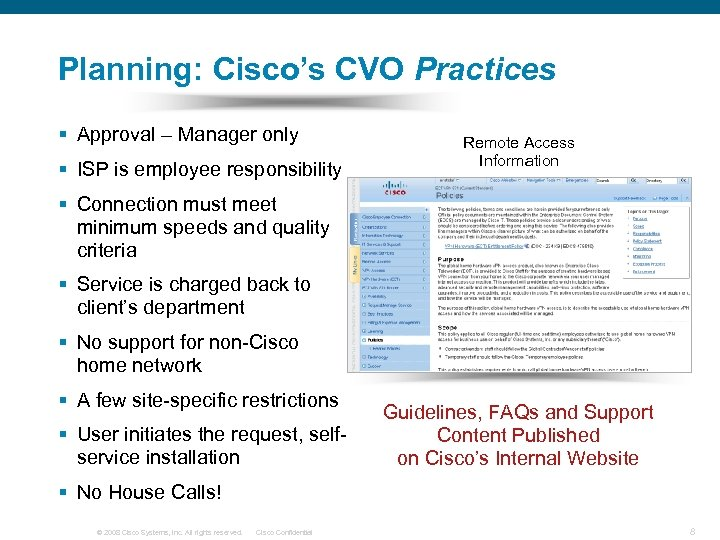 Planning: Cisco's CVO Practices § Approval – Manager only § ISP is employee responsibility