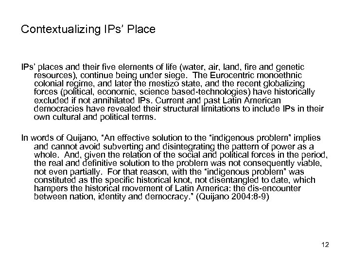 Contextualizing IPs' Place IPs' places and their five elements of life (water, air, land,