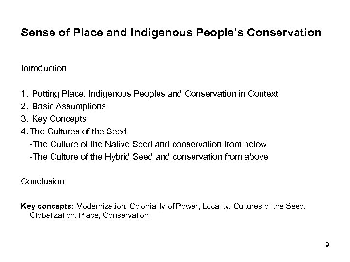 Sense of Place and Indigenous People's Conservation Introduction 1. Putting Place, Indigenous Peoples and