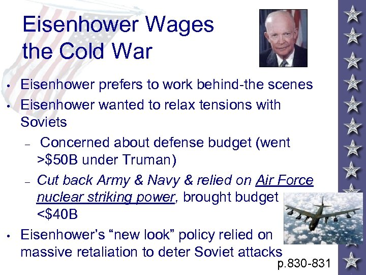 Eisenhower Wages the Cold War • • • Eisenhower prefers to work behind-the scenes