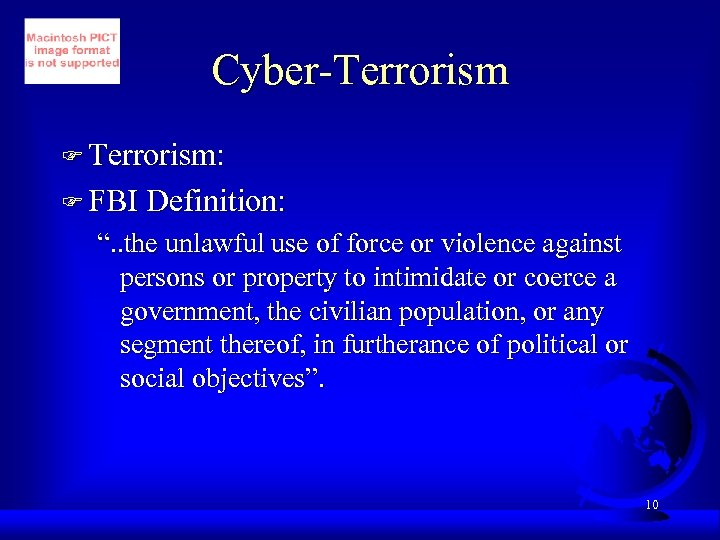 "Cyber-Terrorism F Terrorism: F FBI Definition: "". . the unlawful use of force or"