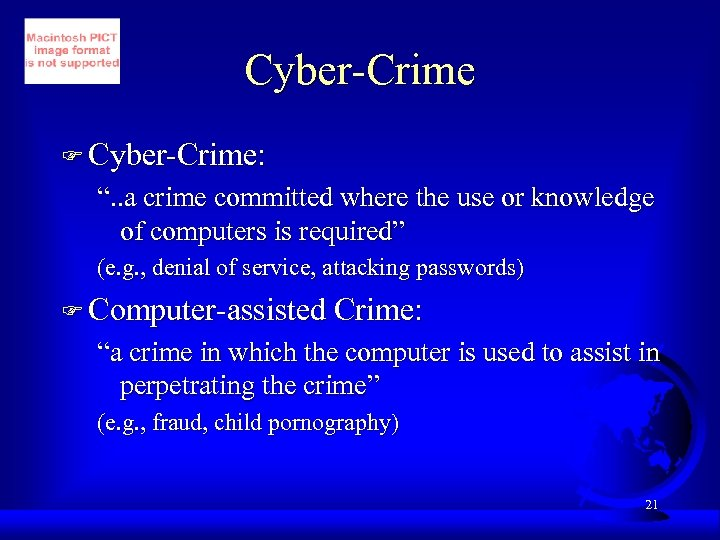"Cyber-Crime F Cyber-Crime: "". . a crime committed where the use or knowledge of"