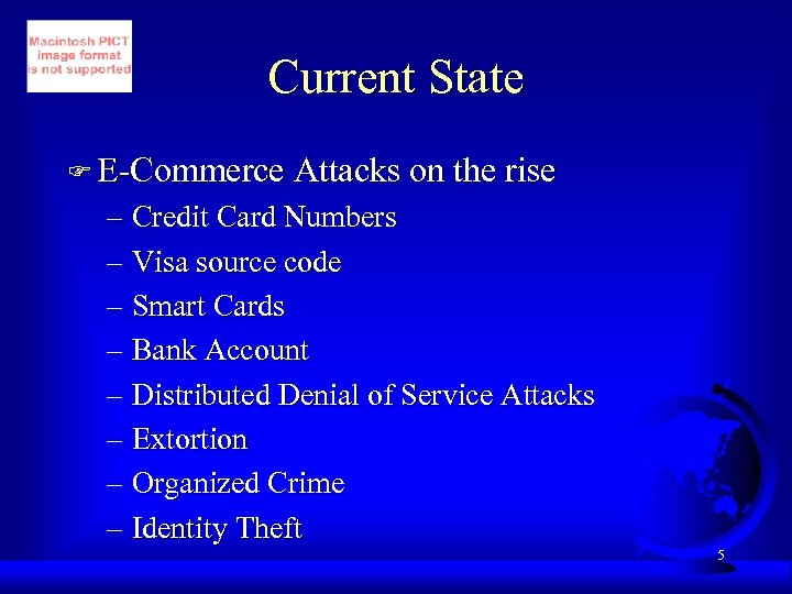 Current State F E-Commerce Attacks on the rise – Credit Card Numbers – Visa