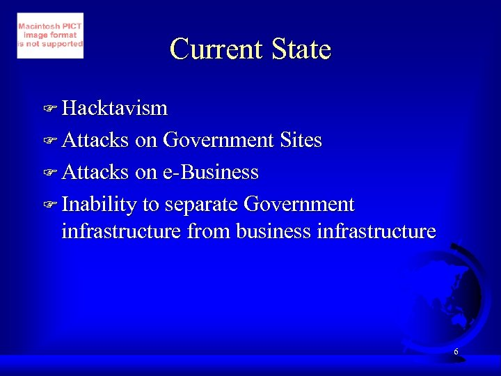 Current State F Hacktavism F Attacks on Government Sites F Attacks on e-Business F