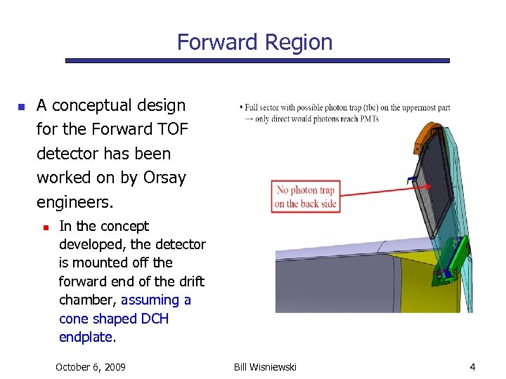 Forward Region n A conceptual design for the Forward TOF detector has been worked