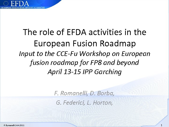The role of EFDA activities in the European Fusion Roadmap Input to the CCE-Fu