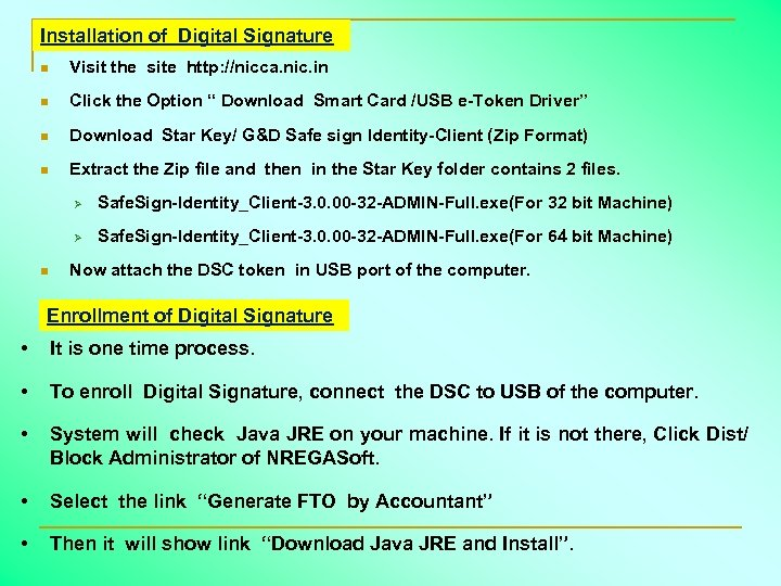 Installation of Digital Signature n Visit the site http: //nicca. nic. in n Click