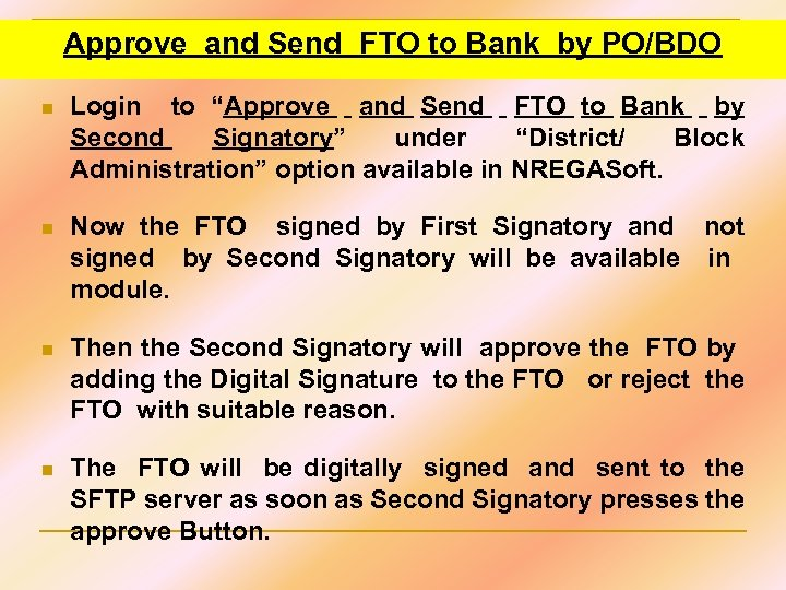"""Approve and Send FTO to Bank by PO/BDO n Login to """"Approve and Send"""