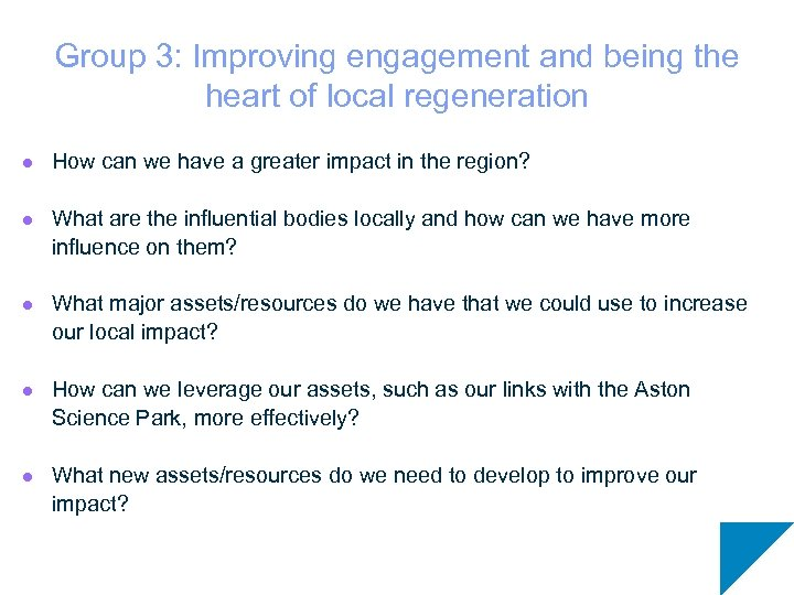 Group 3: Improving engagement and being the heart of local regeneration l How can