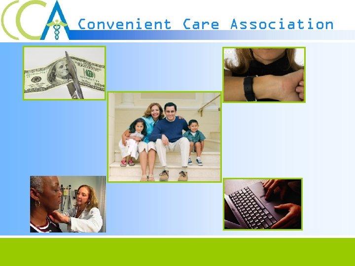 Convenient Care Association