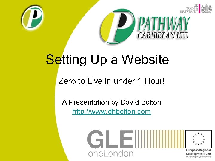 Setting Up a Website Zero to Live in under 1 Hour! A Presentation by