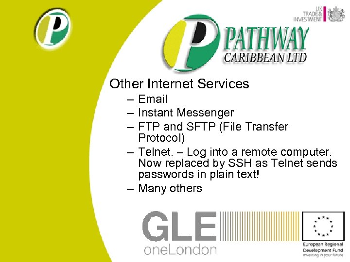 Other Internet Services – Email – Instant Messenger – FTP and SFTP (File Transfer