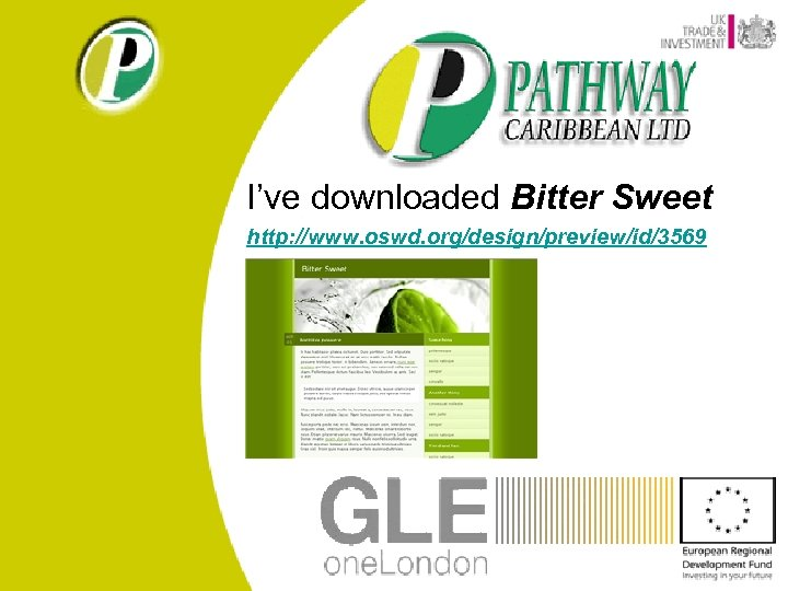 I've downloaded Bitter Sweet http: //www. oswd. org/design/preview/id/3569
