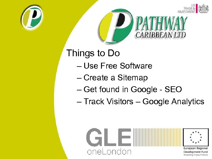 Things to Do – Use Free Software – Create a Sitemap – Get found