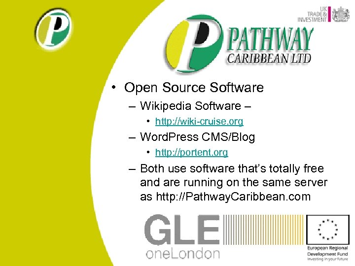 • Open Source Software – Wikipedia Software – • http: //wiki-cruise. org –