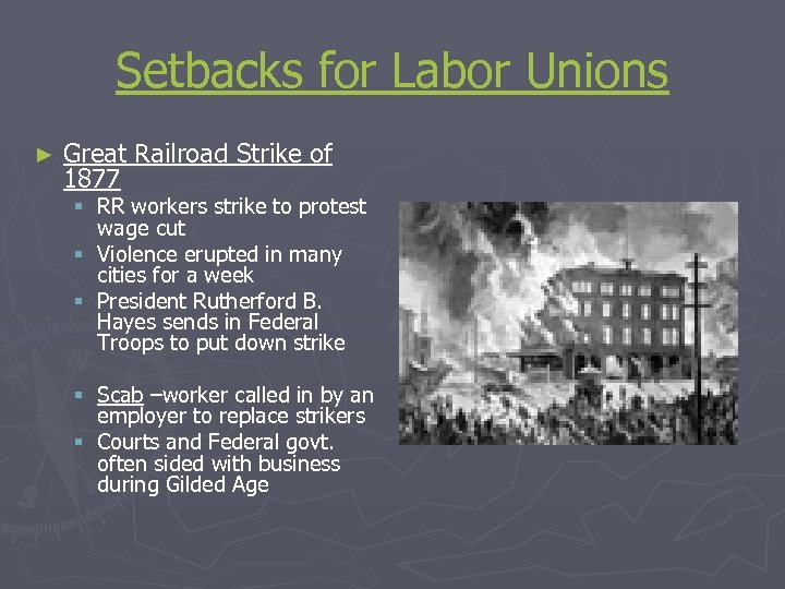 Setbacks for Labor Unions ► Great Railroad Strike of 1877 § RR workers strike