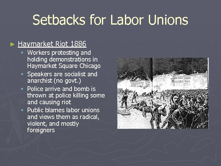 Setbacks for Labor Unions ► Haymarket Riot 1886 § Workers protesting and holding demonstrations