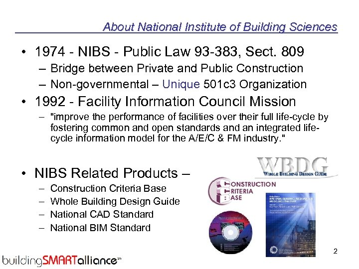 About National Institute of Building Sciences • 1974 - NIBS - Public Law 93