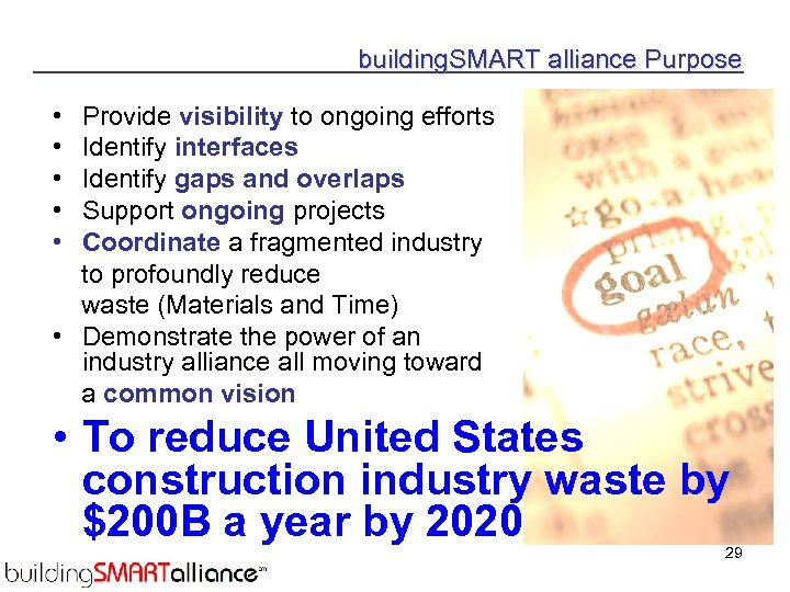 building. SMART alliance Purpose • Provide visibility to ongoing efforts • Identify interfaces •