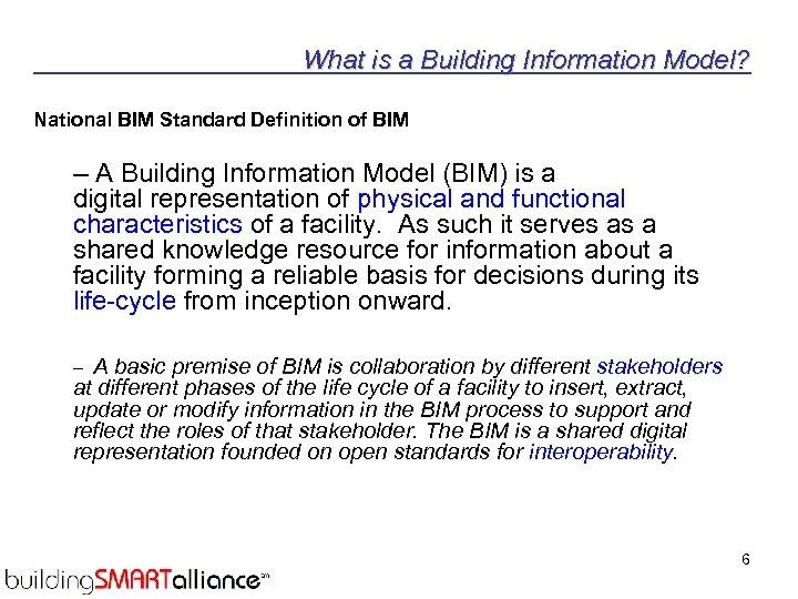 What is a Building Information Model? National BIM Standard Definition of BIM – A